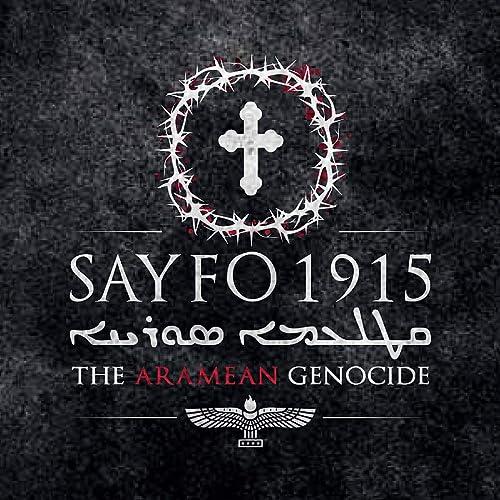 Seyfo Assyriska/syrianska folkmordet