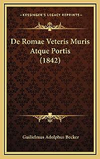 De Romae Veteris Muris Atque Portis (1842)