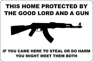 """StickerPirate This Home Protected by The Good Lord and A Gun AK-47 8"""" x 12"""" Metal Novelty Sign Aluminum S146"""
