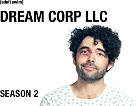 Dream Corp. LLC Season 2