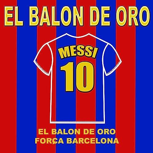Messi - El Balon De Oro de El Tigre Ariel Y Su Banda en Amazon ...