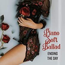 Piano Soft Ballad: Ending the Day - Nice Evening, Lounge Wine Bar, Backround Restaurant Music