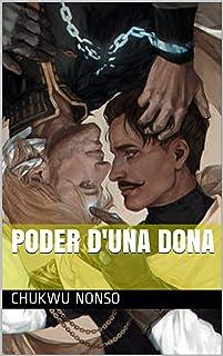 Poder d'una dona (Catalan Edition)