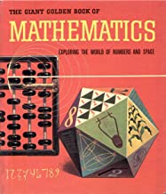Mathematics;: Exploring the world of numbers and space, (A giant golden book)