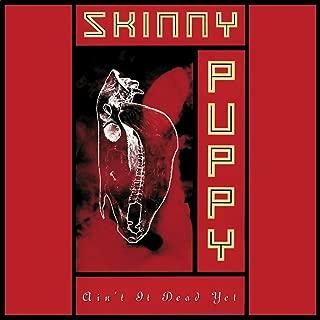 Skinny Puppy: Ain't It Dead Yet