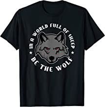 Best in a world of sheep be a wolf Reviews
