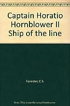 Captain Horatio Hornblower II Ship of the line