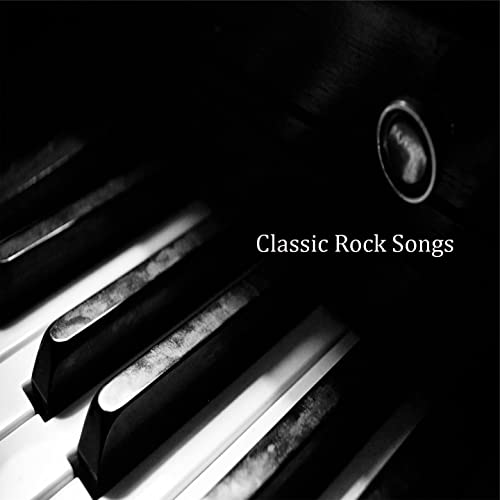 Piano Versions of Classic Rock Songs by Piano Covers Club