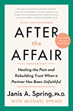 After the Affair, Third Edition: Healing the Pain and Rebuilding Trust When a Partner Has Been Unfaithful PDF