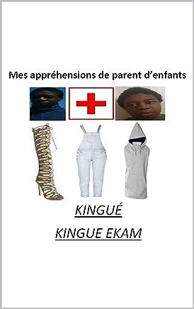 MES APPRÉHENSIONS DE PARENT DENFANTS (French Edition)