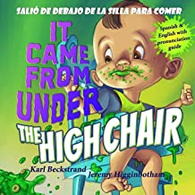 It Came from under the High Chair - Salió de debajo de la silla para comer: A Mystery (in English & Spanish) (Mini-mysteries for Minors)