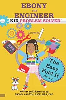 EBONY THE ENGINEER KID PROBLEM SOLVER The Easy Fold It