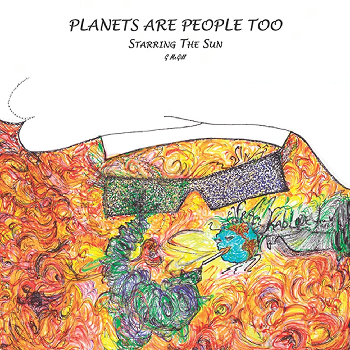 若さポーク仮定、想定。推測Planets Are People Too Starring The Sun (English Edition)