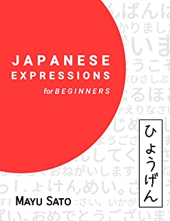 JAPANESE EXPRESSIONS FOR BEGINNERS (English Edition)