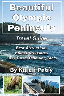 Beautiful Olympic Peninsula Travel Guide: Best Attractions - Hidden Treasures Easy Travel Planning Tools