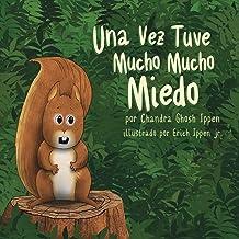 Una Vez Tuve Mucho Mucho Miedo (Spanish Edition) PDF