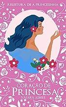 Coração de Princesa: Releitura de A Princesinha