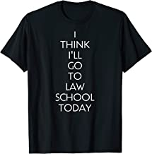 Best i think i ll go to law school today Reviews