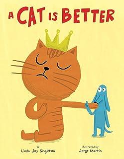 A Cat Is Better