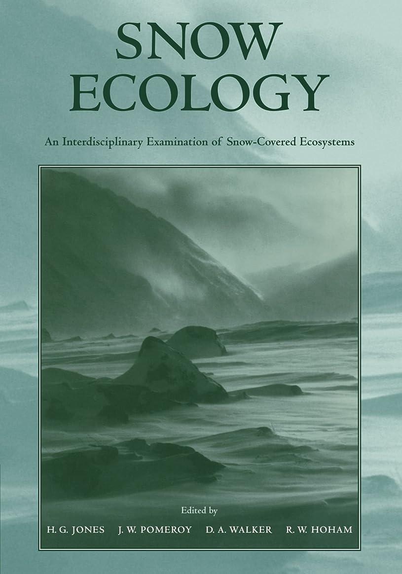 ラジカル衣類ラビリンスSnow Ecology: An Interdisciplinary Examination of Snow-Covered Ecosystems