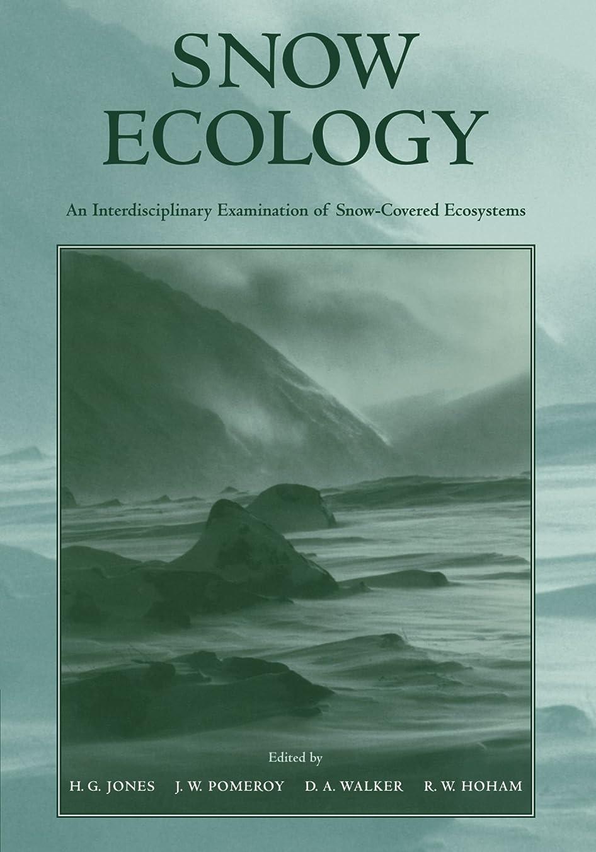 切り離すホステス出しますSnow Ecology: An Interdisciplinary Examination of Snow-Covered Ecosystems
