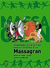 Aventures encara més extraordinàries d'en Massagran (Còmic Massagran)