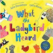 What the Ladybird Heard by Julia Donaldson - Board book