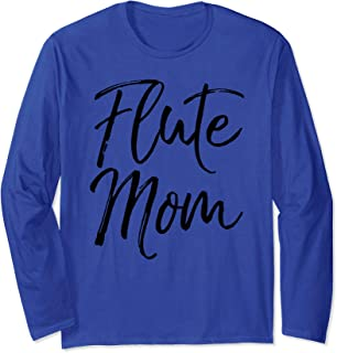 Cute Marching Band Flutist Mother Gift for Women Flute Mom Long Sleeve T-Shirt
