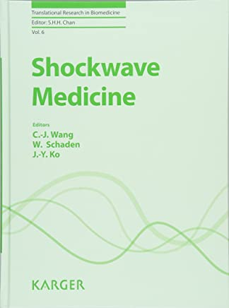 Shockwave Medicine (Translational Research in Biomedicine, Vol. 6)