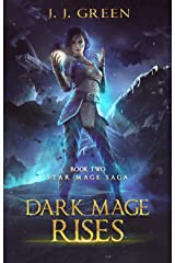 Dark Mage Rises - A Dark Space Fantasy (Star Mage Saga Book 2) Kindle Edition