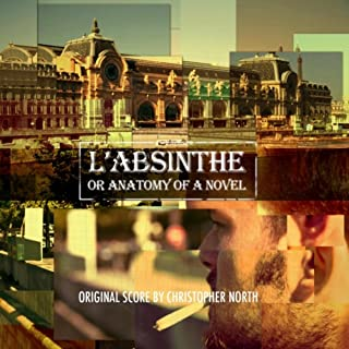 L'Absinthe or Anatomy of a Novel (Original Motion Picture Soundtrack)