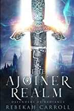 The Ajoiner Realm (Defenders of Radiance)