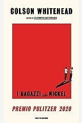 I ragazzi della Nickel (Italian Edition) Format Kindle