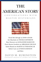 The American Story: Conversations with Master Historians PDF
