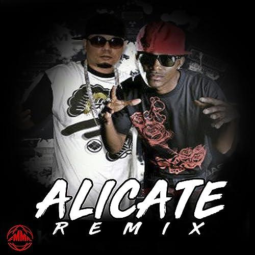 Alicate [Explicit] (Remix)