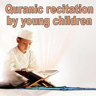 Quranic Recitation By Young Children - Quran - Coran - Récitation Coranique