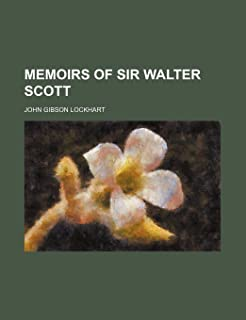 Memoirs of Sir Walter Scott (Volume 5)