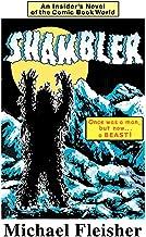 SHAMBLER: An Insider's Novel of the Comic Book World