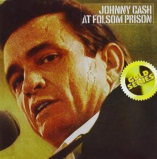 At Folsom Prison (Gold Series)
