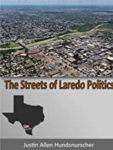The Streets of Laredo Politics