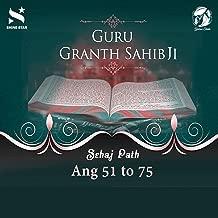 Sehaj Path Sri Guru Granth Sahib Ji - Ang 51 to 75