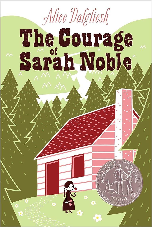 浅いピット税金The Courage of Sarah Noble (Ready-For-Chapters) (English Edition)