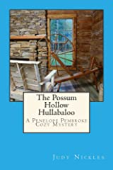 The Possum Hollow Hullabaloo (The Penelope Pembroke Cozy Mystery Series Book 4) Kindle Edition
