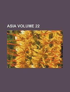 Asia Volume 22