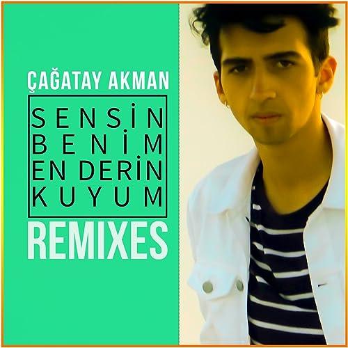 Sensin Benim En Derin Kuyum Anil Altinay Remix Von Cagatay Akman