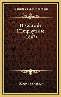 Histoire de L'Emphyteose (1843)