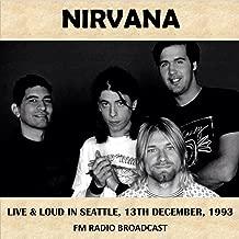 Live & Loud in Seattle, 1993 (Fm Radio Broadcast)