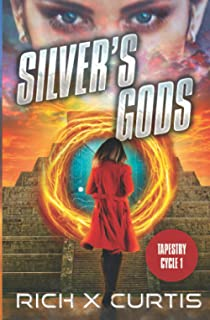 Silver's Gods: Tapestry Cycle Book 1