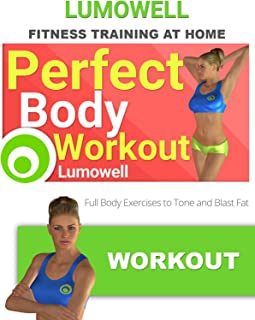 Perfect Body Workout. Full Body Exercises to Tone and Blast Fat