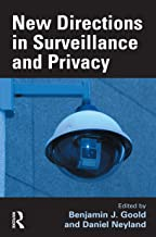 New Directions in Surveillance and Privacy (English Edition)